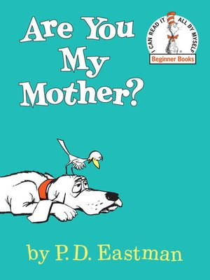 Click this cover for a(n) eBook sample of Are You My Mother?.