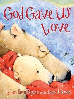 Click this cover for a(n) eBook sample of God Gave Us Love