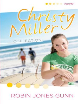 Click this cover for a(n) eBook sample of Christy Miller Collection, Volume 1.