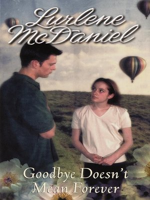 Click this cover for a(n) eBook sample of Goodbye Doesn't Mean Forever