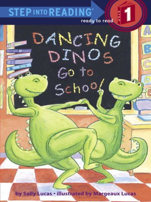 Cover of Dancing Dinos Go to School