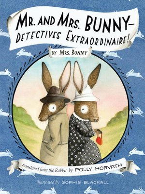 Click this cover for a(n) eBook sample of Mr. and Mrs. Bunny - Detectives Extraordinaire!