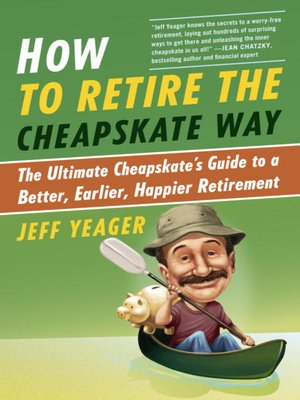 Click this cover for a(n) eBook sample of How to Retire the Cheapskate Way