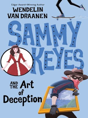 Click this cover for a(n) eBook sample of Sammy Keyes and the Art of Deception.