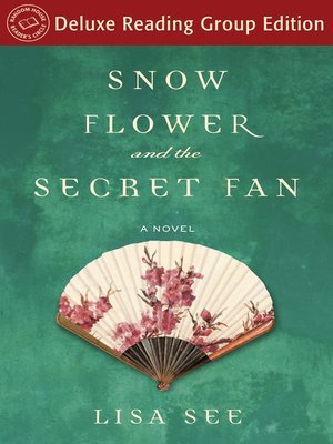 Click this cover for a(n) eBook sample of Snow Flower and the Secret Fan (Random House Reader's Circle Deluxe Reading Group Edition).