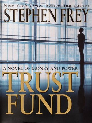 Click this cover for a(n) eBook sample of Trust Fund.