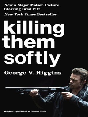Click this cover for a(n) eBook sample of Killing Them Softly (Cogan's Trade Movie Tie-in Edition).