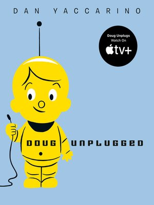 Click this cover for a(n) eBook sample of Doug Unplugged.