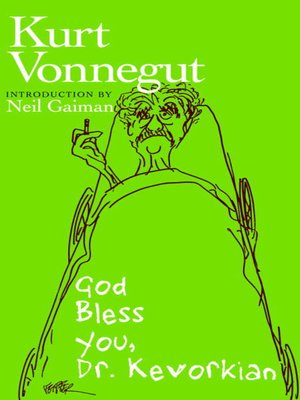 Click this cover for a(n) eBook sample of God Bless You, Dr. Kevorkian.