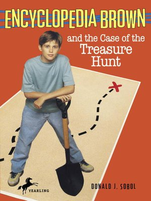 Click this cover for a(n) eBook sample of Encyclopedia Brown and the Case of the Treasure Hunt.