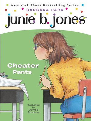 Junie B., First Grader: Cheater Pants