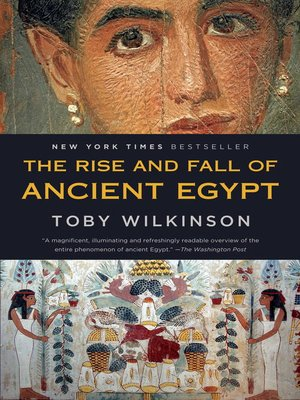 Cover of The Rise and Fall of Ancient Egypt
