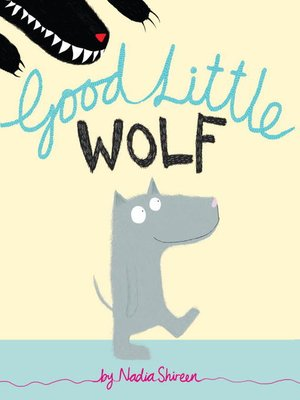 Click this cover for a(n) eBook sample of Good Little Wolf