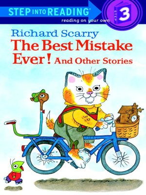 Cover of Richard Scarry's the Best Mistake Ever! and Other Stories