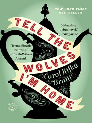 Click this cover for a(n) eBook sample of Tell the Wolves I'm Home