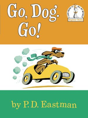Click this cover for a(n) eBook sample of Go, Dog. Go!