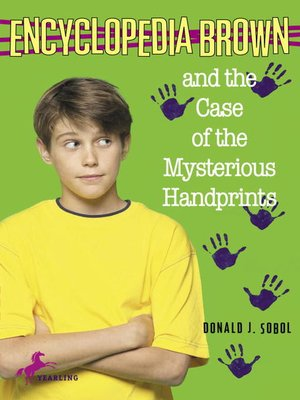 Click this cover for a(n) eBook sample of Encyclopedia Brown and the Case of the Mysterious Handprints.