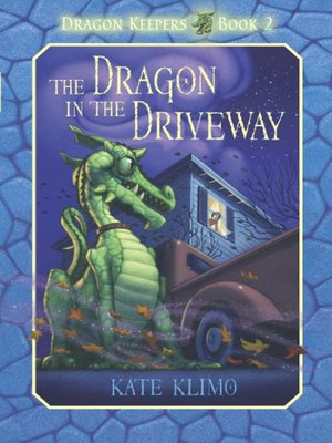 Click this cover for a(n) eBook sample of The Dragon in the Driveway