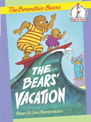 Click this cover for a(n) eBook sample of The Berenstain Bears The Bears' Vacation