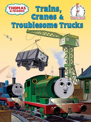 Click this cover for a(n) eBook sample of Trains, Cranes and Troublesome Trucks (Thomas & Friends).