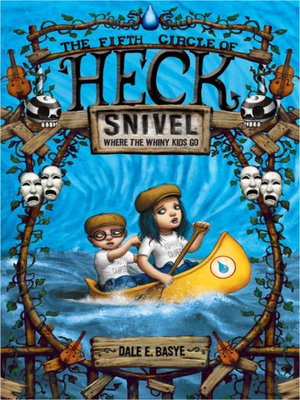 Click this cover for a(n) eBook sample of Snivel: The Fifth Circle of Heck.