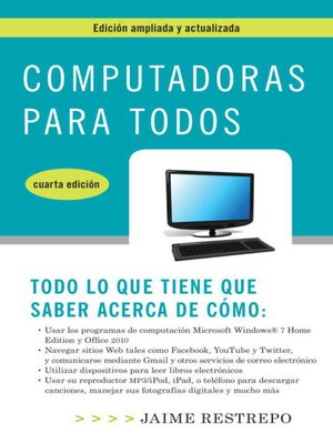 Click this cover for a(n) eBook sample of Computadoras para todos, cuarta edicion.