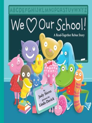 Cover of We Love Our School!
