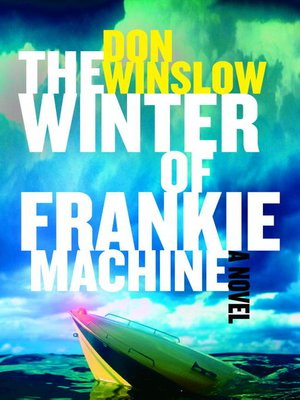 Click this cover for a(n) eBook sample of The Winter of Frankie Machine.
