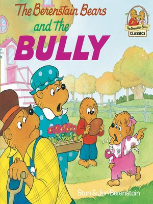 Click this cover for a(n) eBook sample of The Berenstain Bears and the Bully.
