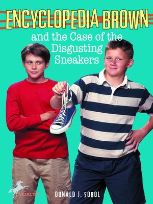 Click this cover for a(n) eBook sample of Encyclopedia Brown and the Case of the Disgusting Sneakers