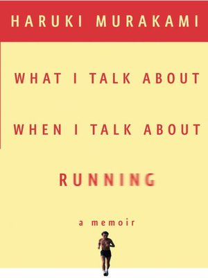 Click this cover for a(n) eBook sample of What I Talk About When I Talk About Running.