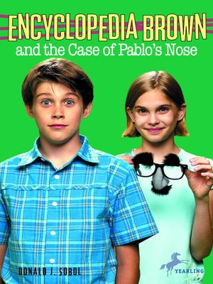 Click this cover for a(n) eBook sample of Encyclopedia Brown and the Case of Pablos Nose