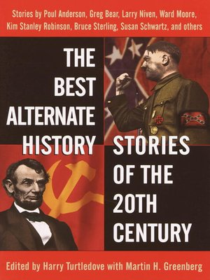 Click this cover for a(n) eBook sample of The Best Alternate History Stories of the 20th Century