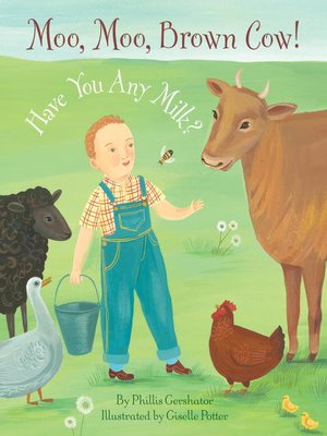 Click this cover for a(n) eBook sample of Moo, Moo, Brown Cow! Have You any Milk?