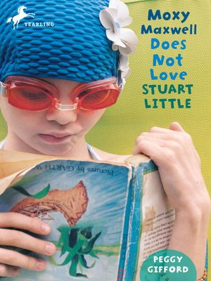 Click this cover for a(n) eBook sample of Moxy Maxwell Does Not Love Stuart Little