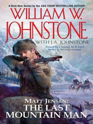 Cover of Matt Jensen: The Last Mountain Man