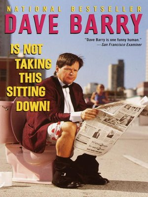 Click this cover for a(n) eBook sample of Dave Barry Is Not Taking This Sitting Down
