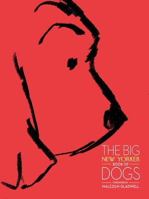 Click this cover for a(n) eBook sample of The Big New Yorker Book of Dogs