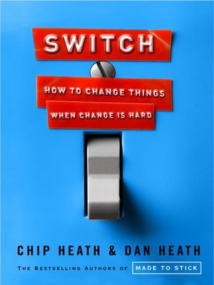 Click here to view eBook details for Switch by Chip Heath