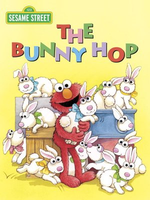 Click this cover for a(n) eBook sample of The Bunny Hop (Sesame Street)