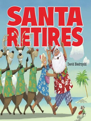 Click this cover for a(n) eBook sample of Santa Retires.