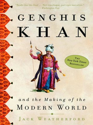 Click this cover for a(n) eBook sample of Genghis Khan and the Making of the Modern World.