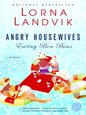 Cover of Angry Housewives Eating Bon Bons