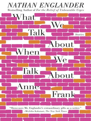 Click this cover for a(n) eBook sample of What We Talk About When We Talk About Anne Frank