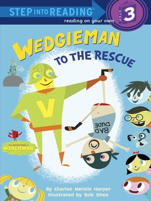 Click this cover for a(n) eBook sample of Wedgieman to the Rescue.