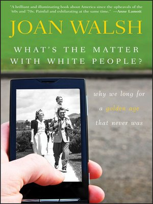 Click this cover for a(n) eBook sample of What's the Matter with White People