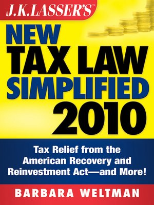 Click this cover for a(n) eBook sample of J.K. Lasser's New Tax Law Simplified 2010