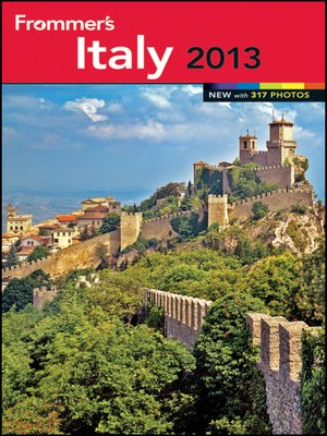 Click this cover for a(n) eBook sample of Frommer's Italy 2013.