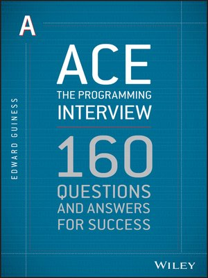 Click here to view eBook details for Ace the Programming Interview by Edward Guiness