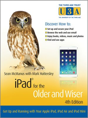 Click this cover for a(n) eBook sample of iPad for the Older and Wiser